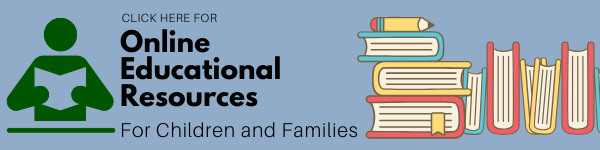 Click here for online educational resources for children and families