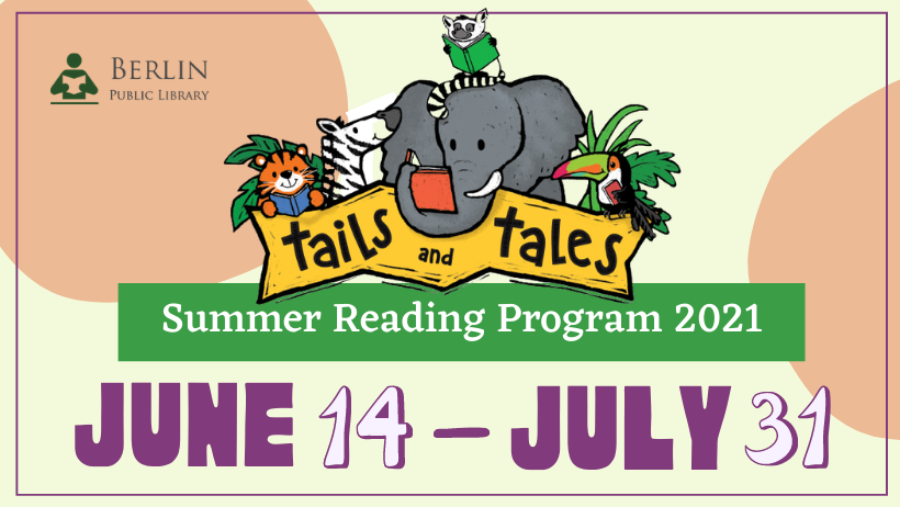 Colorful banner that read: Tails & Tales: Summer Reading Program 2021. June 14-July 31