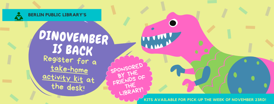 "Dinosaur cartoon with speech bubble saying ""Dinovember is back! Register for a take-home activity kit."