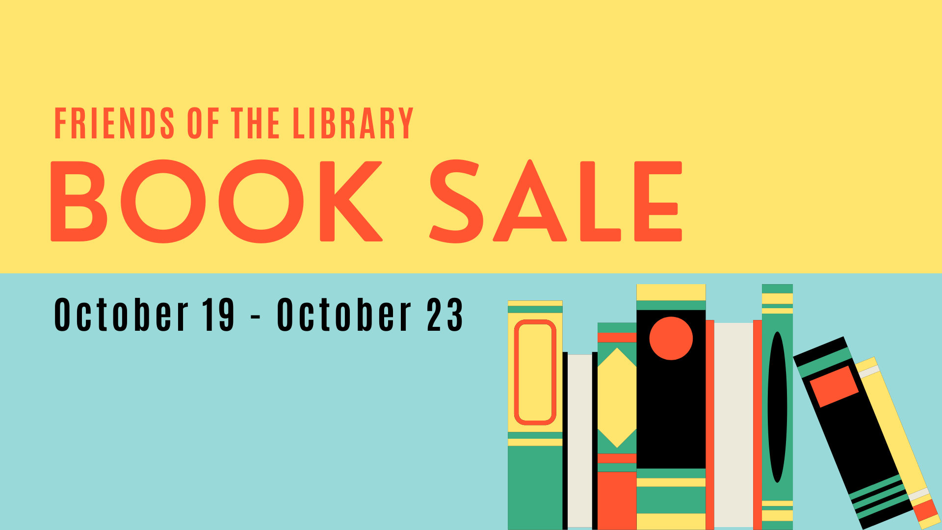 Friends of the Library Book Sale. October 19-October 23