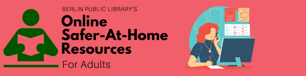 Berlin Public Library's online Safer-at-Home resources for adults